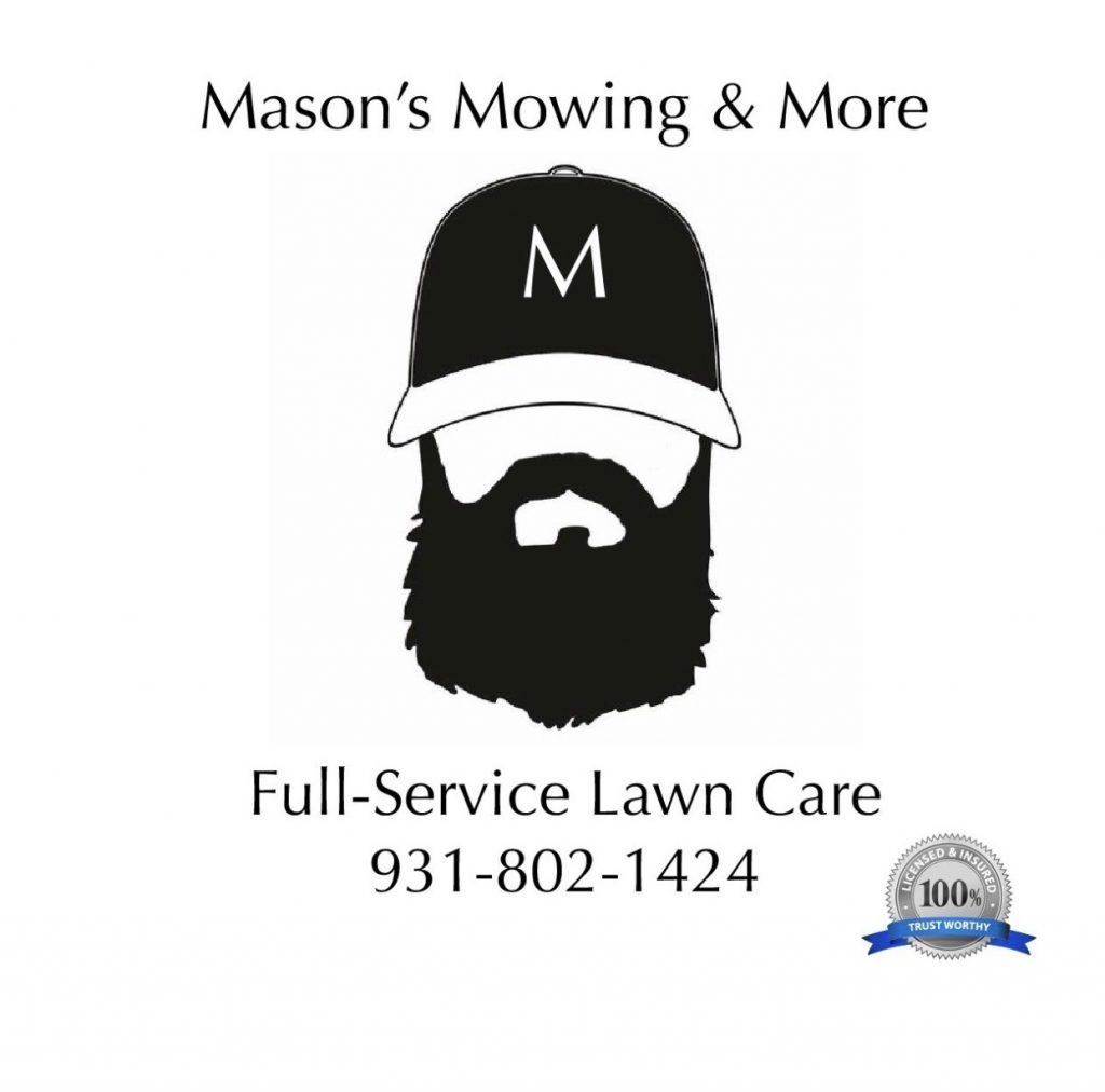 Mason's Mowing and More